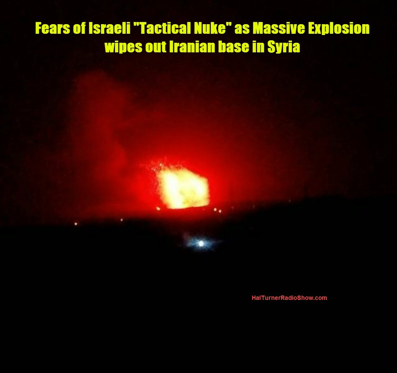 Israeli Bombing of Iranian Missile Base In Syria Is A Major Escalation – Tactical Nuke Used?